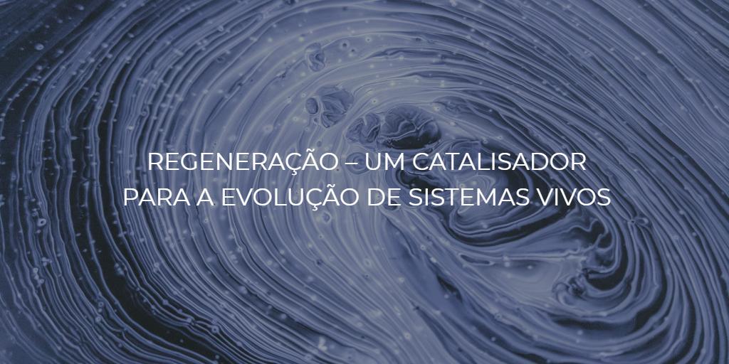 Regeneração – um catalisador para a evolução de sistemas vivos